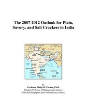 The 2007-2012 Outlook for Plain, Savory, and Salt Crackers in India PDF
