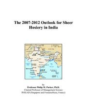 The 2007-2012 Outlook for Sheer Hosiery in India PDF