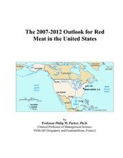 The 2007-2012 Outlook for Red Meat in the United States PDF