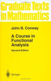 A course in functional analysis by John B. Conway