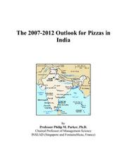 The 2007-2012 Outlook for Pizzas in India PDF