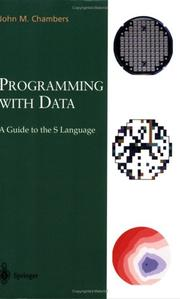 Programming with data by John M. Chambers