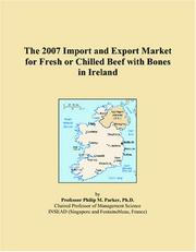 The 2007 Import and Export Market for Fresh or Chilled Beef with Bones in Ireland PDF