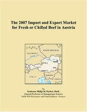 The 2007 Import and Export Market for Fresh or Chilled Beef in Austria PDF