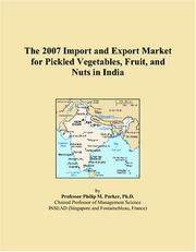 The 2007 Import and Export Market for Pickled Vegetables, Fruit, and Nuts in India PDF