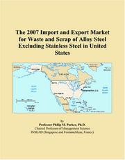The 2007 Import and Export Market for Waste and Scrap of Alloy Steel Excluding Stainless Steel in United States PDF