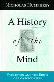 A history of the mind by Nicholas Humphrey