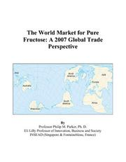 The World Market for Pure Fructose PDF