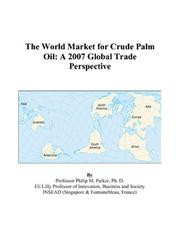 The World Market for Crude Palm Oil PDF