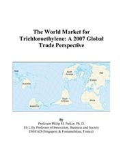 The World Market for Trichloroethylene PDF