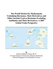 The World Market for Medicaments Containing Hormones, Their Derivatives, and Other Steriods Used as Hormones Excluding Antibiotics and Their Derivatives PDF