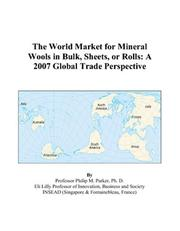 The World Market for Mineral Wools in Bulk, Sheets, or Rolls PDF