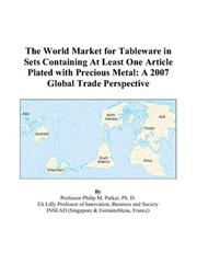 The World Market for Tableware in Sets Containing At Least One Article Plated with Precious Metal PDF
