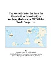 The World Market for Parts for Household or Laundry-Type Washing Machines PDF