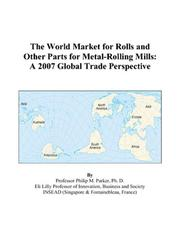 The World Market for Rolls and Other Parts for Metal-Rolling Mills PDF
