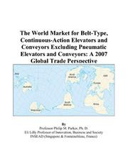 The World Market for Belt-Type, Continuous-Action Elevators and Conveyors Excluding Pneumatic Elevators and Conveyors PDF