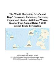 The World Market for Mens and Boys Overcoats, Raincoats, Carcoats, Capes, and Similar Articles of Woven Wool or Fine Animal Hair PDF