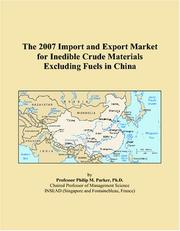 The 2007 Import and Export Market for Inedible Crude Materials Excluding Fuels in China PDF