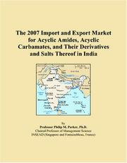 The 2007 Import and Export Market for Acyclic Amides, Acyclic Carbamates, and Their Derivatives and Salts Thereof in India PDF