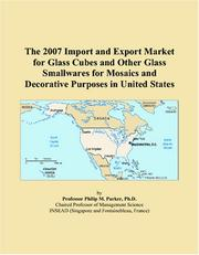 The 2007 Import and Export Market for Glass Cubes and Other Glass Smallwares for Mosaics and Decorative Purposes in United States PDF