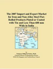 The 2007 Import and Export Market for Iron and Non-Alloy Steel Flat-Rolled Products Plated or Coated with Tin and Less Than 600 mm Wide in India PDF