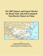 The 2007 Import and Export Market for Hand Tools with Self-Contained Non-Electric Motors in China PDF