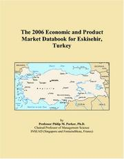 The 2006 Economic and Product Market Databook for Eskisehir, Turkey PDF