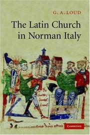 Cover of: The Latin Church in Norman Italy by G. A. Loud