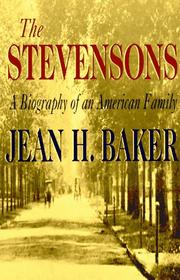 The Stevensons by Jean H. Baker