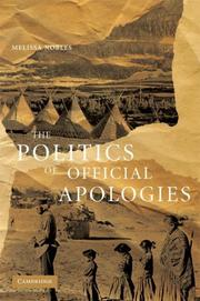 The Politics of Official Apologies by Melissa Nobles