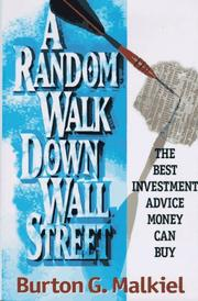 A Random Walk Down Wall Street by Burton Gordon Malkiel