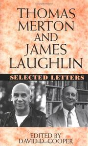 Thomas Merton and James Laughlin by Thomas Merton