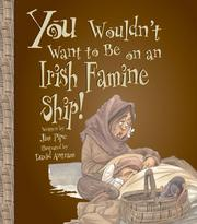 You Wouldn't Want to Sail on an Irish Famine Ship! PDF
