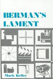 Berman's Lament by Mark Kelley