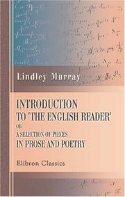 Introduction to the English reader, or, A selection of pieces in prose and poetry by Murray, Lindley