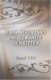 E. T. A. Hoffmann/s ausgewählte Schriften