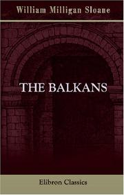 The Balkans by William Milligan Sloane