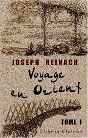 Voyage en Orient by Reinach, Joseph