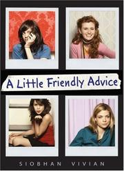 Little Friendly Advice by Siobhan Vivian