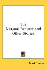 Cover of: The $30,000 Bequest and Other Stories by Mark Twain
