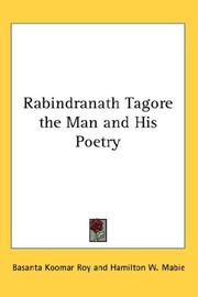Rabindranath Tagore, the man and his poetry PDF