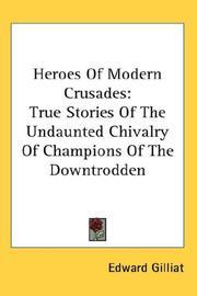Heroes of modern crusades PDF