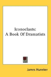 Iconoclasts by James Huneker