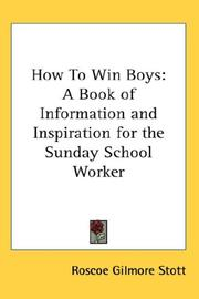 How to win boys by Roscoe Gilmore Stott