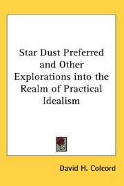 Star Dust Preferred and Other Explorations into the Realm of Practical Idealism PDF