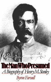 The man who presumed by Byron Farwell
