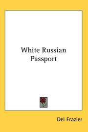 White Russian Passport by Del Frazier