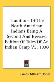 Traditions Of The North American Indians Being A Second And Revised Edition Of Tales Of An Indian Camp V3, 1830 PDF