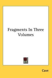 Fragments In Three Volumes PDF