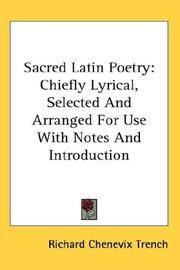 Sacred Latin poetry by Richard Chenevix Trench